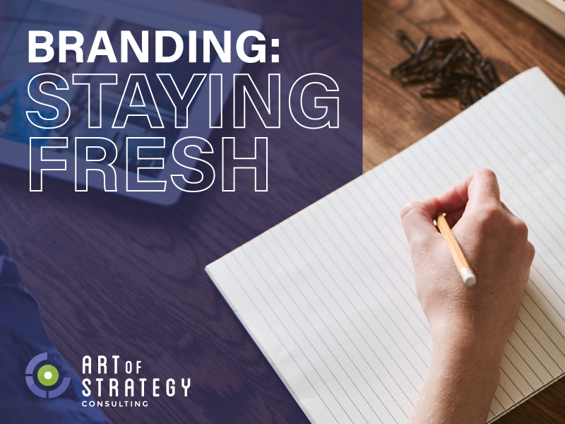 Branding: Staying Fresh